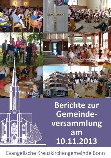 Berichte zur Gemeindeversammlung 2013 - Kreuzkirche Bonn