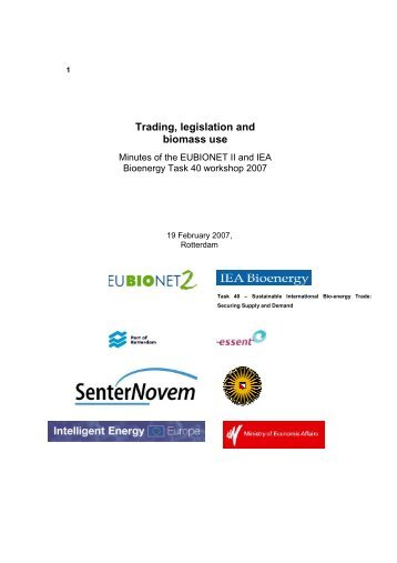 Trading, legislation and biomass use - IEA Bioenergy Task 40