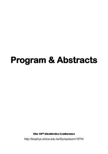 Program & Abstracts - 中華民國生物物理學會 - Academia Sinica