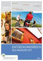 Schweinfurt 360 Grad - Entdeckungsbereich - Das Magazin 2011