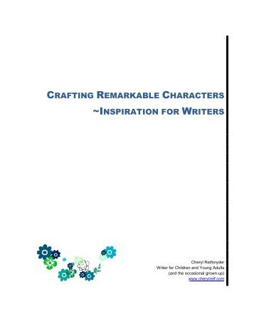 Crafting Remarkable Characters - Cheryl Reif Writes