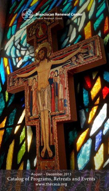 Winter 2013 Catalog (PDF) - Franciscan Renewal Center