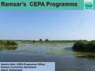 Sandra Hails, CEPA Programme Officer Ramsar Convention ...