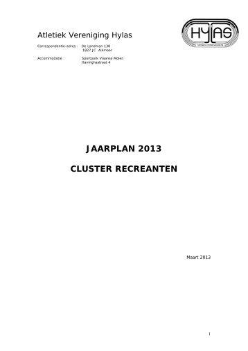 JAARPLAN 2013 CLUSTER RECREANTEN - Hylas