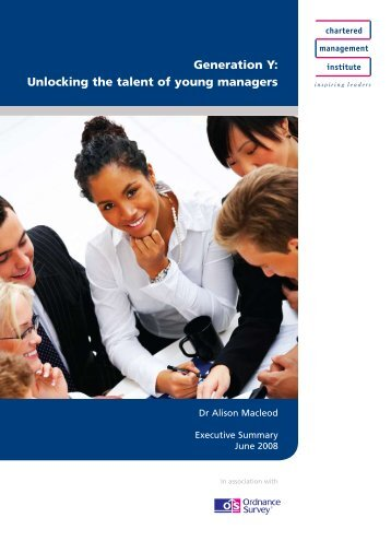 Generation Y: Unlocking the talent of young managers - Chartered ...