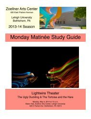 to download study guide - Zoellner Arts Center - Lehigh University