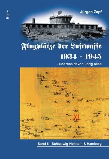 Schleswig-Holstein & Hamburg - Flugplätze der Luftwaffe 1934 – 1945