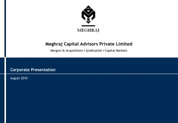 Meghraj Capital Advisors Private Limited Corporate Presentation