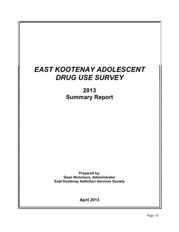 east kootenay adolescent drug use survey - Centre for Addictions ...