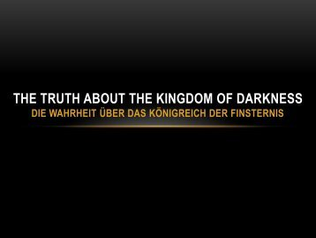 The Truth About the Kingdom of Darkness Die Wahrheit über das ...