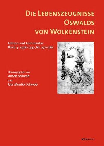 Die Lebenszeugnisse Oswalds von Wolkenstein. Edition und ...