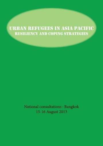 Urban Refugees in Asia Pacific: Resiliency and Coping Strategies