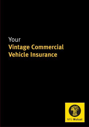 Your Vintage Commercial Vehicle Insurance Nfu Mutual