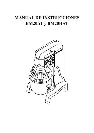Instalación, Funcionamiento y Mantenimiento de la Batidora BM20