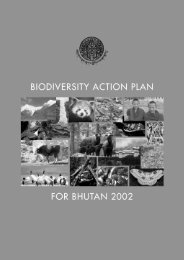 Biodiversity Action Plan for Bhutan 2002 - Ministry of Agriculture and ...