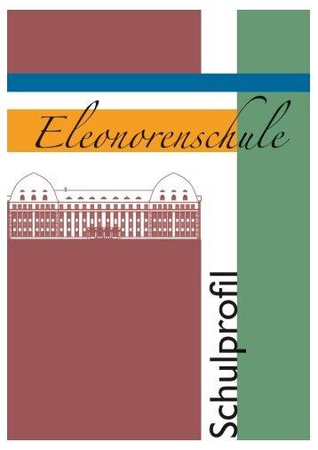 Schulprofil 2013 - Eleonorenschule Darmstadt