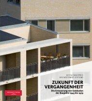 ZUKUNFT DER VERGANGENHEIT Die Erneuerung von Gebäuden ...