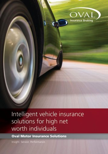 Intelligent vehicle insurance solutions for high net worth ... - Oval