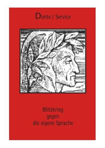 Blitzkrieg gegen die deutsche Sprache