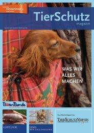 TierSchutzMagazin NR. 13 hier als PDF-Datei öffnen oder speichern.