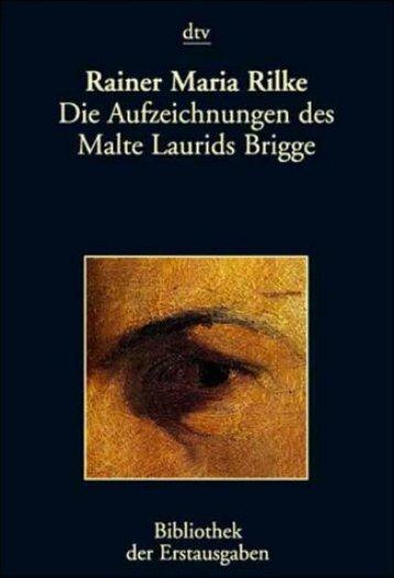 Die Aufzeichnungen des Malte Laurids Brigge - Germanistik