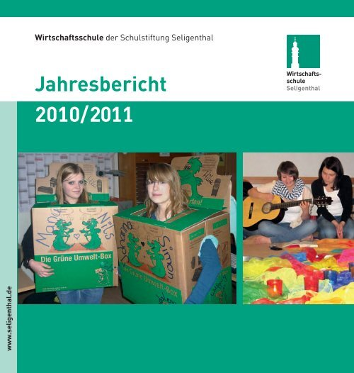 Wirtschaftsschule der Schulstiftung Seligenthal