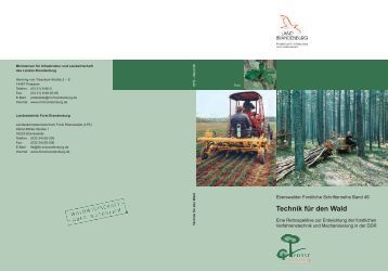 Technik für den Wald - Landesbetrieb Forst Brandenburg