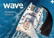 Mediadaten 2013/14 - WAVE Magazin