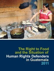 The Right to Food Human Rights Defenders in Guatemala ... - Cifca