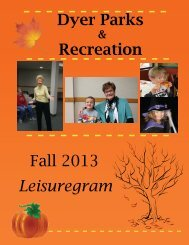 Dyer Parks Recreation Fall 2013 Leisuregram - Townofdyer.net