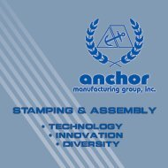 STAMPING & ASSEMBLY - Anchor Manufacturing Group