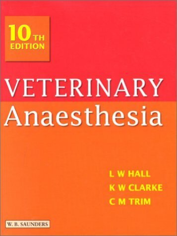 Veterinary Anaesthesia (Tenth Edition)