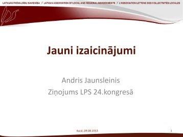 Andra Jaunslieņa ziņojums /prezentācija - pdf - LPS