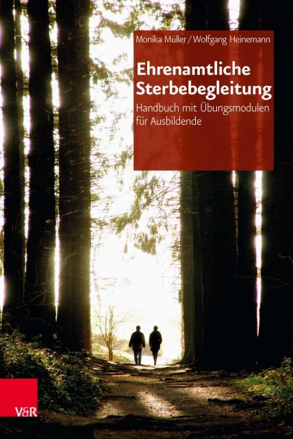 Ehrenamtliche Sterbebegleitung - Vandenhoeck & Ruprecht