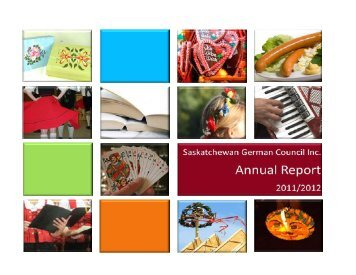 2011-2012 Annual Report - Saskatchewan German Council