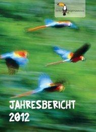 Jahresbericht 2012 (PDF, 530 KB) - Rettet den Regenwald e.V.