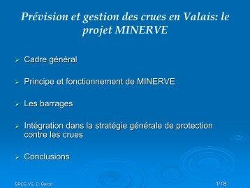 le projet MINERVE