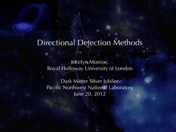 Directional Detection Methods - Pacific Northwest National Laboratory
