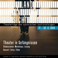 LAND IN SICHT - Theatertage des sächsischen Justizvollzuges 2010
