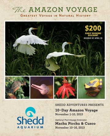 Download the journey brochure for full details. - Shedd Aquarium