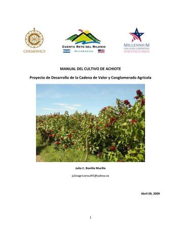 MANUAL DEL CULTIVO DE ACHIOTE Proyecto de Desarrollo de la ...