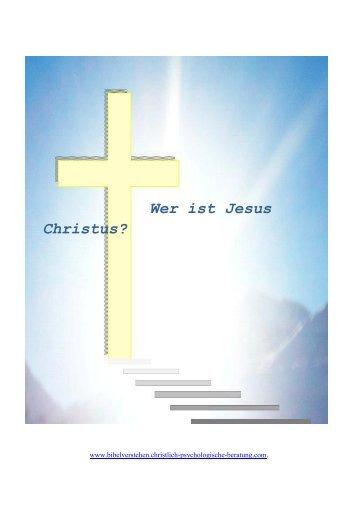 Wer ist Jesus Christus? - Bibelverstehen - Christlich psychologische ...
