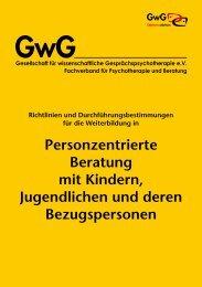 Personzentrierte Beratung mit Kindern, Jugendlichen und ... - GwG