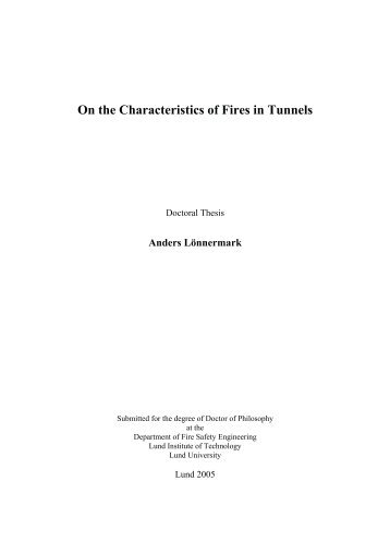 On the Characteristics of Fires in Tunnels