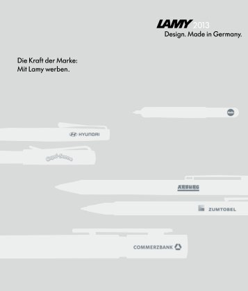 Made in Germany In bester Gesellschaft: Mit Lamy ... - Wolfram Hitsch