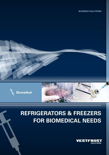 RefRigeRatoRs & fReezeRs foR biomedical ... - Vestfrost solutions