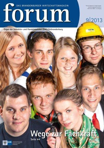 forum 09|2013 - Wirtschaftsmagazin Ostbrandenburg