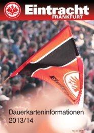 Dauerkarten-Informationen 2013/14 - Eintracht Frankfurt e.V.