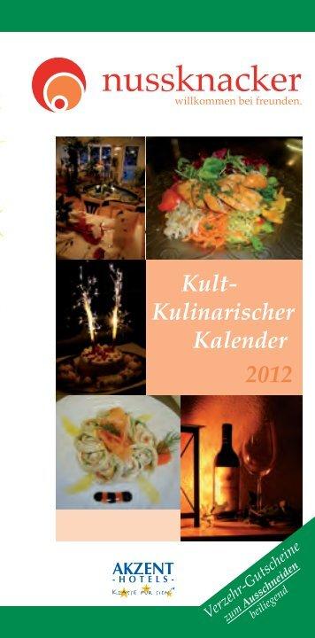 Kult-Kulinarischer-Kalender 2012 - AKZENT Hotel Nussknacker