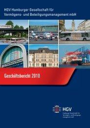 Geschäftsbericht 2010 - HGV Hamburger Gesellschaft für ...